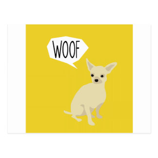 Chihuahua says woof post card