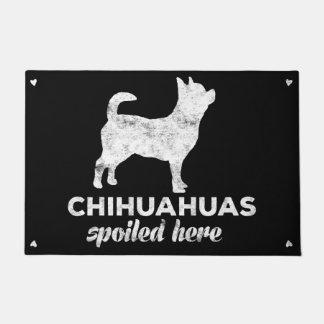 Chihuahuas Spoiled Here Doormat