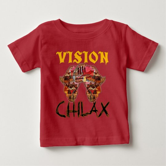 Chilax Relax African Wonderful Vision your design Baby
