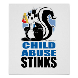 Child Abuse Stinks Poster
