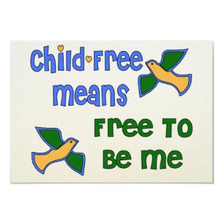 Child-Free Me 9 Cm X 13 Cm Invitation Card