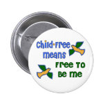 Child-Free Me Pins