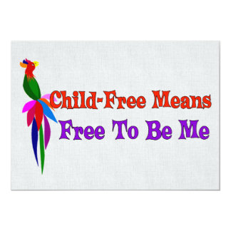 Child-Free To Be Me 13 Cm X 18 Cm Invitation Card
