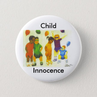 Child Innocence 6 Cm Round Badge
