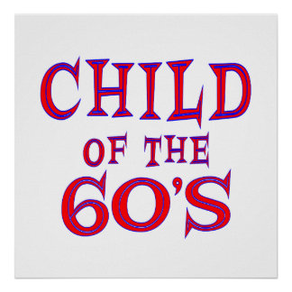 Child of 60s poster