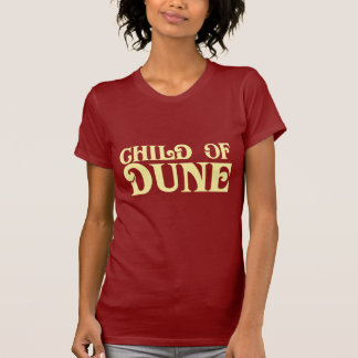 Child of Dune T-shirts