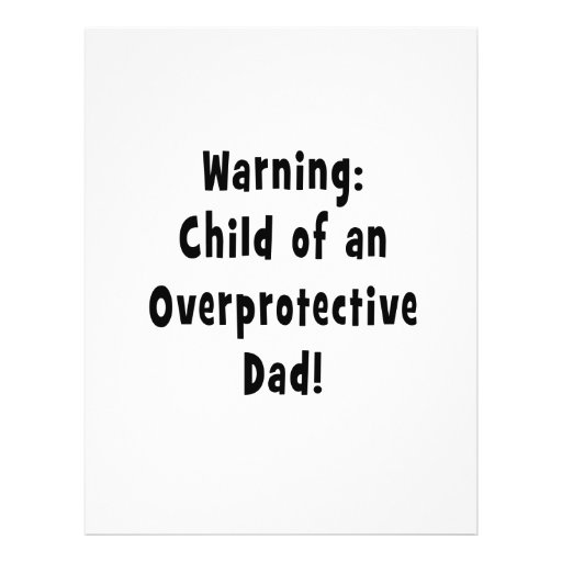 child of overprotective dad black personalized flyer