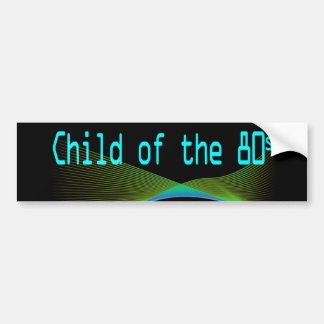 Child of the 80s Numper Sticker Bumper Sticker