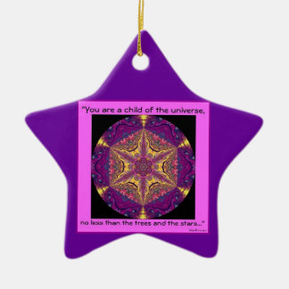 """Child of the Universe"" - Desiderata Ornament.2 Christmas Ornament"