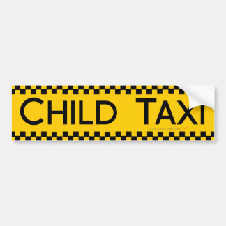 Child Taxi Funny Design for Driving Fathers/Moms Bumper Sticker