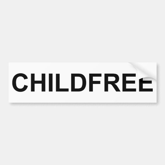 Childfree Bumper Sticker