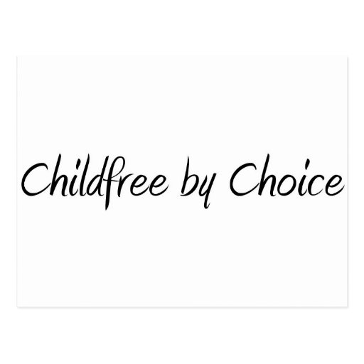 Childfree by Choice #1 Postcards