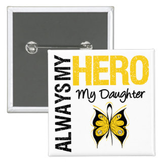 Childhood Cancer Always My Hero My Daughter 15 Cm Square Badge