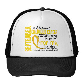 Childhood Cancer Awareness Month For Me Trucker Hat