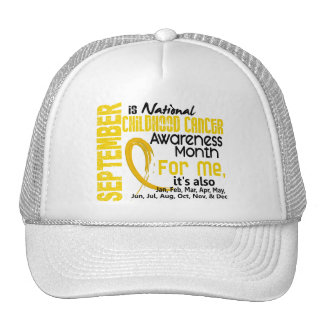 Childhood Cancer Awareness Month For Me Cap