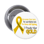 Childhood Cancer For Every…..I Proudly Wear Gold 1 6 Cm Round Badge