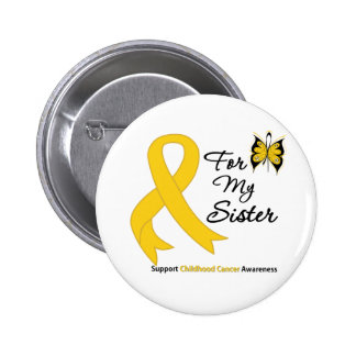 Childhood Cancer For My Sister 6 Cm Round Badge