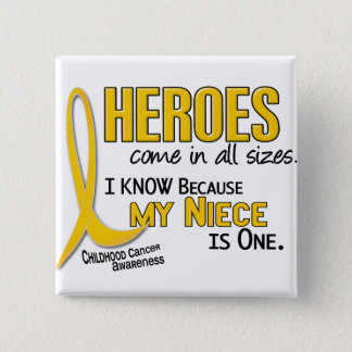 Childhood Cancer Heroes All Sizes 1 Niece 15 Cm Square Badge