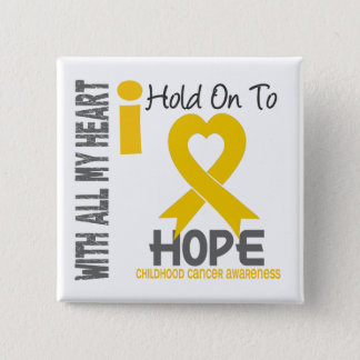 Childhood Cancer I Hold On To Hope 15 Cm Square Badge