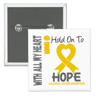 Childhood Cancer I Hold On To Hope 15 Cm Square Badge