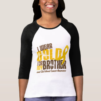 Childhood Cancer I WEAR GOLD FOR MY BROTHER 6.3 T-shirt