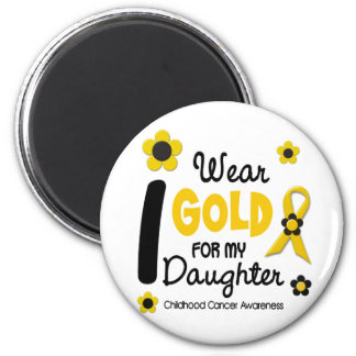 Childhood Cancer I Wear Gold For My Daughter 12 6 Cm Round Magnet