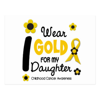 Childhood Cancer I Wear Gold For My Daughter 12 Postcard