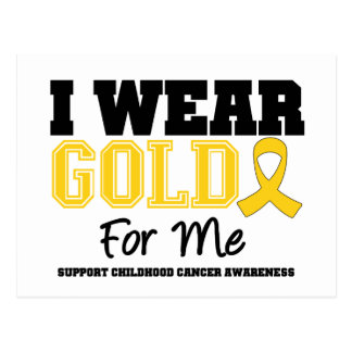 Childhood Cancer I Wear Gold Ribbon For Me Postcard