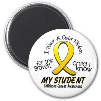 Childhood Cancer I Wear Gold Ribbon For My Student 6 Cm Round Magnet