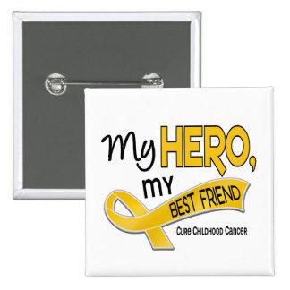 Childhood Cancer MY HERO MY BEST FRIEND 42 Pins