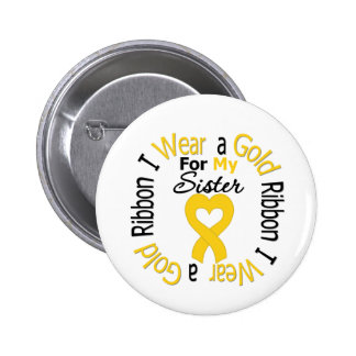 Childhood Cancer Ribbon For My Sister 6 Cm Round Badge