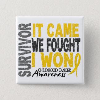 Childhood Cancer Survivor It Came We Fought I Won 15 Cm Square Badge