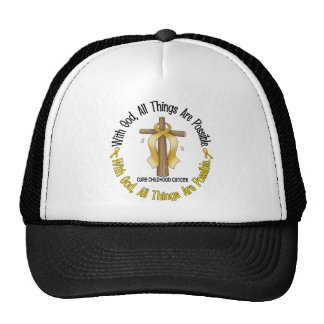 Childhood Cancer With God All Things Are Possible Cap