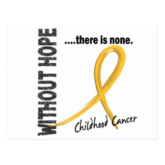 Childhood Cancer Without Hope 1 Postcard
