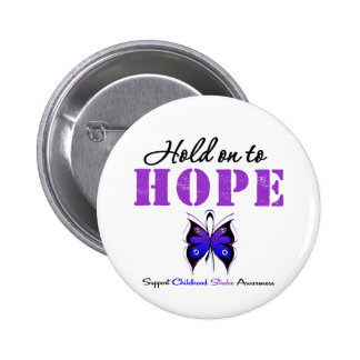 Childhood Stroke Hold On To Hope 6 Cm Round Badge