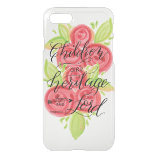 Children are Heritage from the Lord iPhone 7 Case