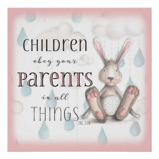 Children Obey Your Parents - Col 3:20 Pink Poster