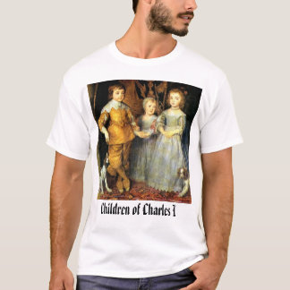 Children of Charles I, Children of Charles I T-Shirt