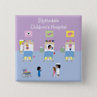 Children's Hospital Ward Customizable 15 Cm Square Badge