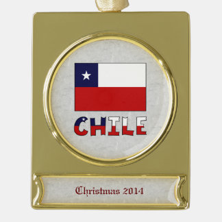 Chile Flag and Word Gold Plated Banner Ornament