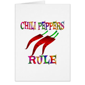 Chili Peppers Rule Greeting Card