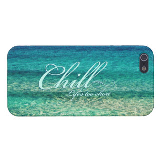 Chill. Life's too short iPhone 5/5S Cover