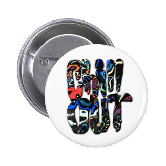 Chill Out Pinback Buttons