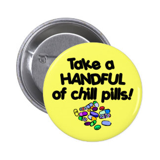 Chill Out! 6 Cm Round Badge