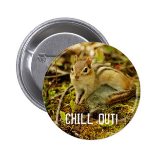 Chill Out Chipmunk Button