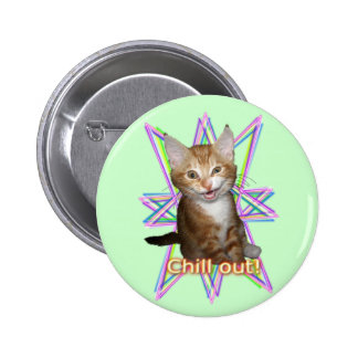 Chill out kitty 6 cm round badge