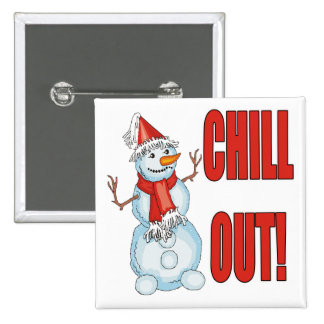 Chill Out Snowman 15 Cm Square Badge