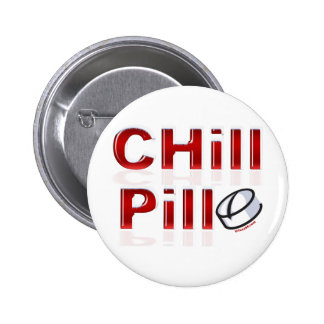 Chill Pill Funny PMS 6 Cm Round Badge