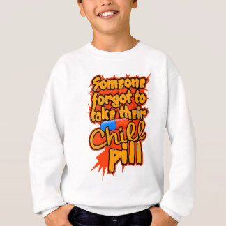 Chill Pill shirt - choose style & color
