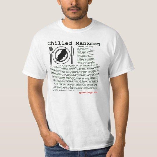 Chilled Manxman T-Shirt